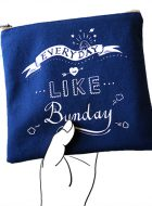 "Zipper Pouch – ""Everyday is like Bunday"""